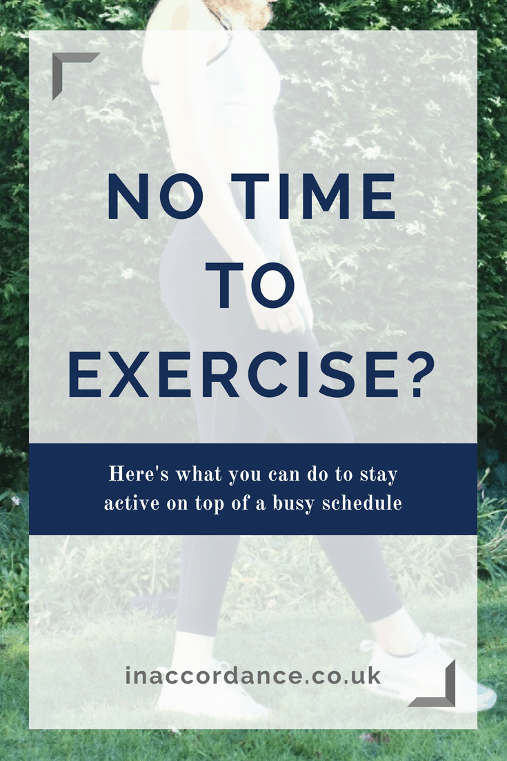 No time to exercise? Here's what you can do to stay active and physically fit on top of a busy schedule