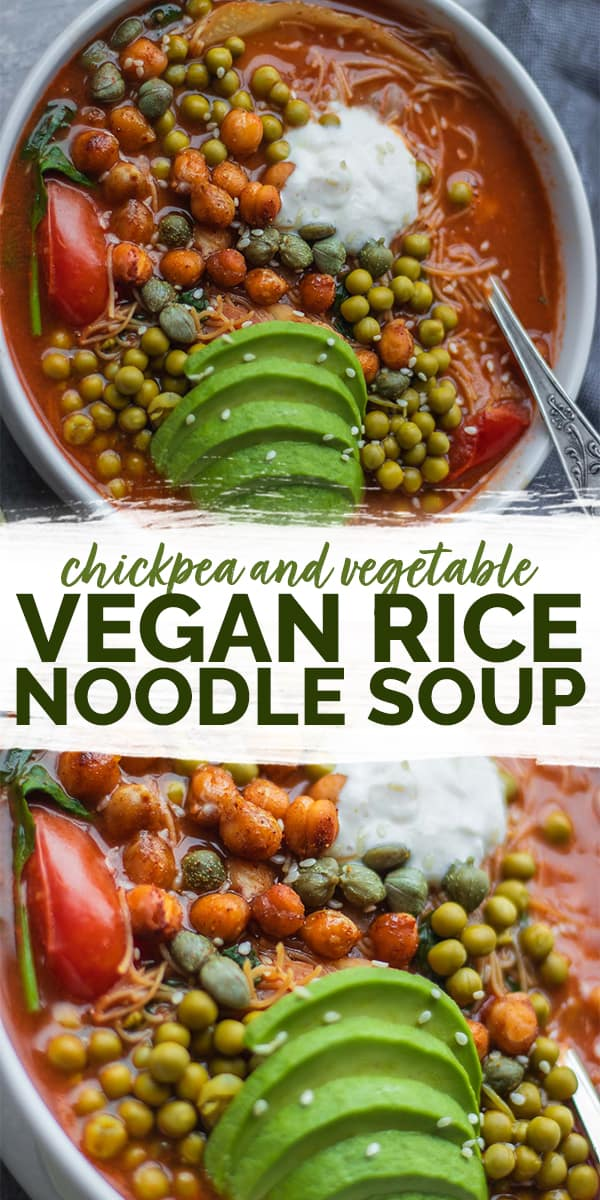 Vegan chickpea and vegetable rice noodle soup Pinterest