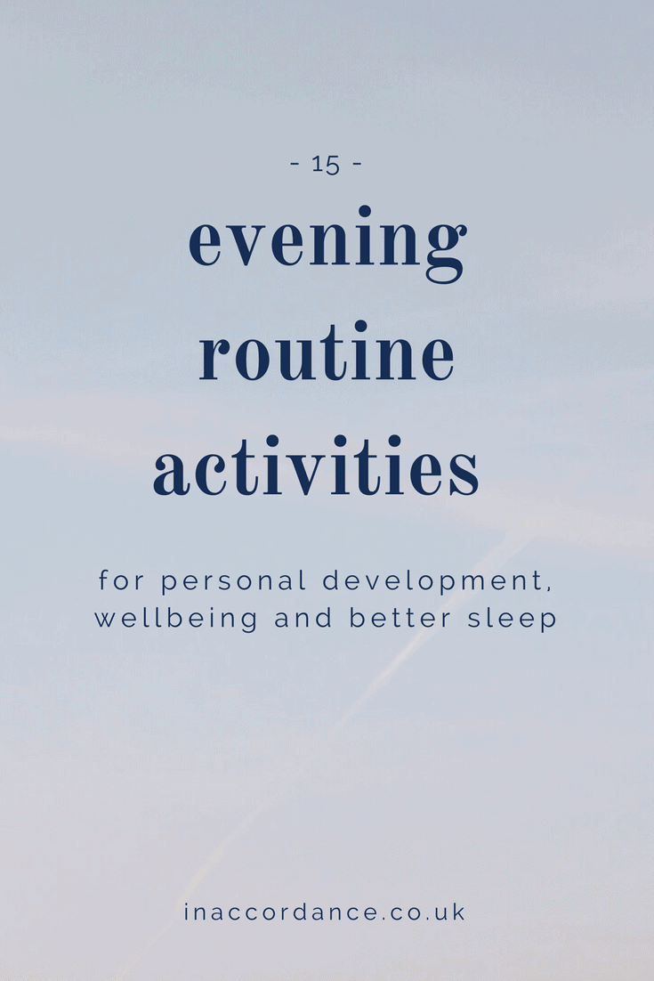 15 Evening Routine Activities For Better Sleep, Wellbeing and Personal Development - inaccordance