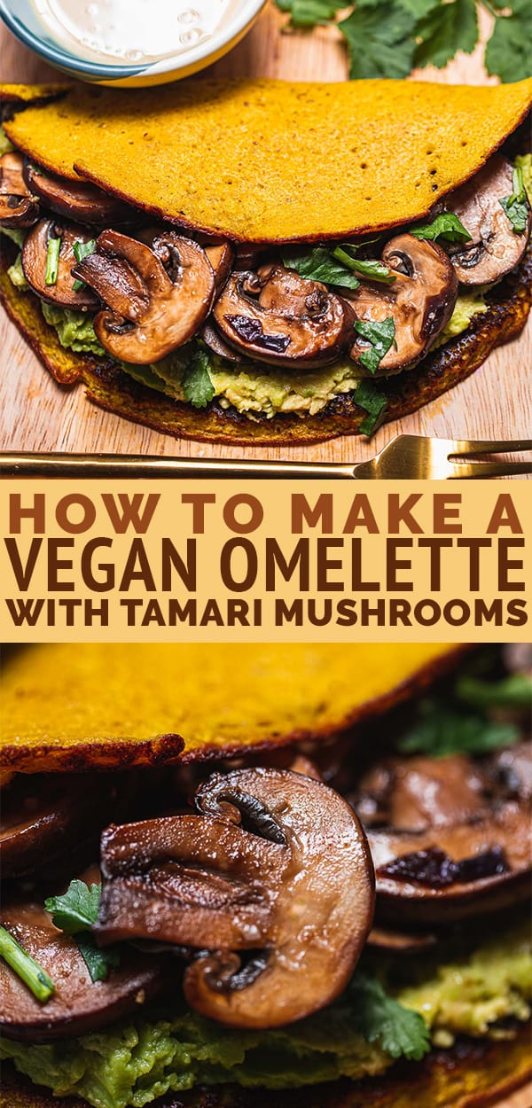 How to make a vegan omelette with tamari mushrooms