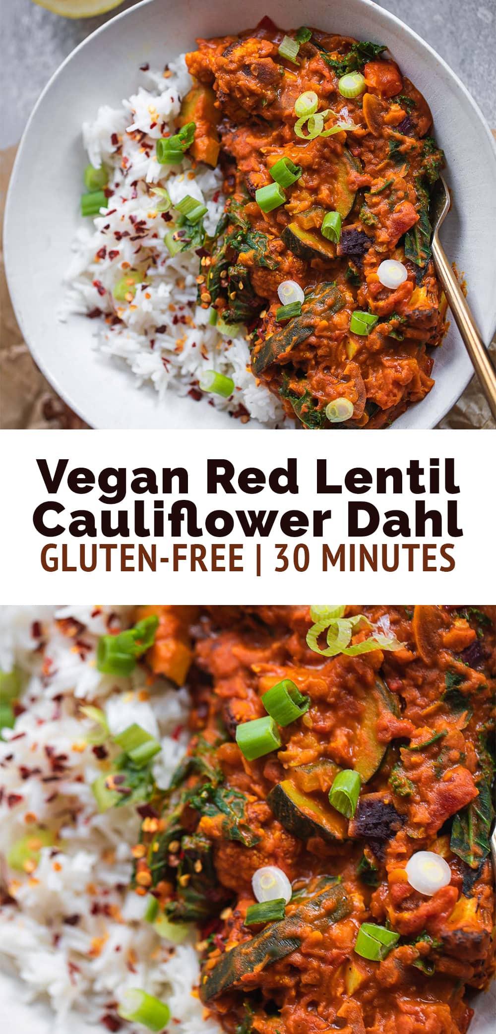 Vegan Red Lentil Cauliflower Dahl