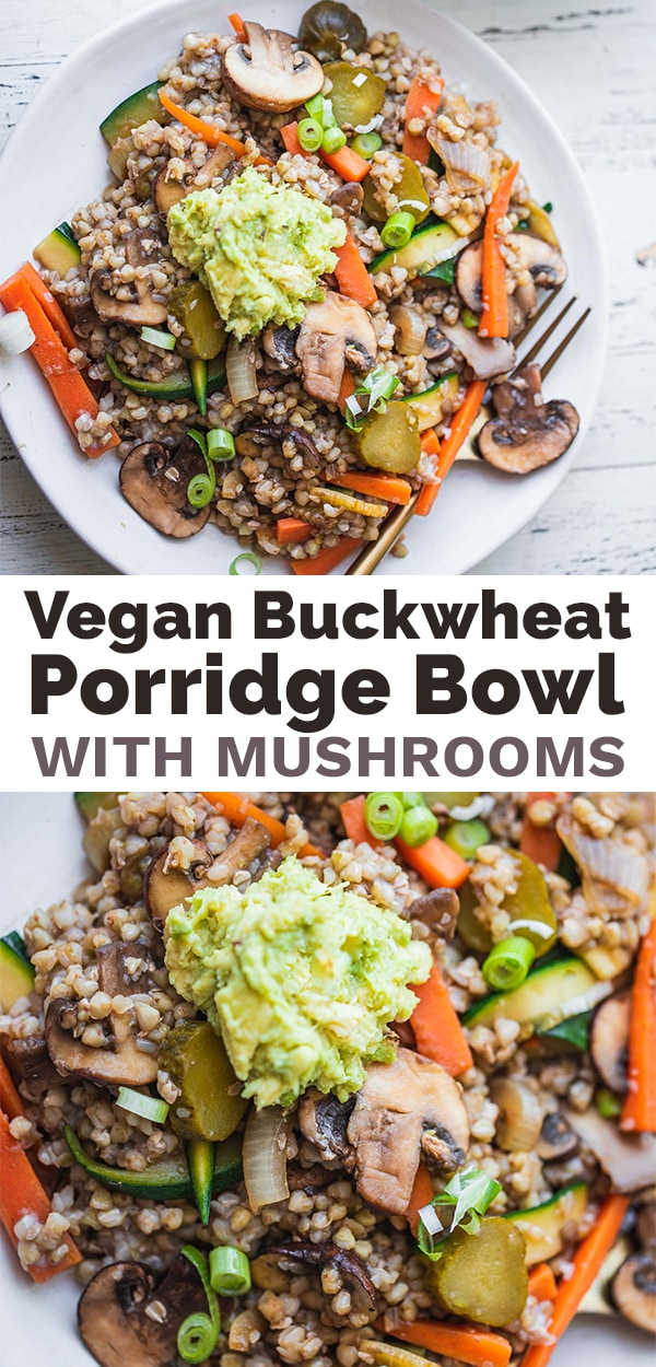 Vegan mushroom buckwheat porridge bowl