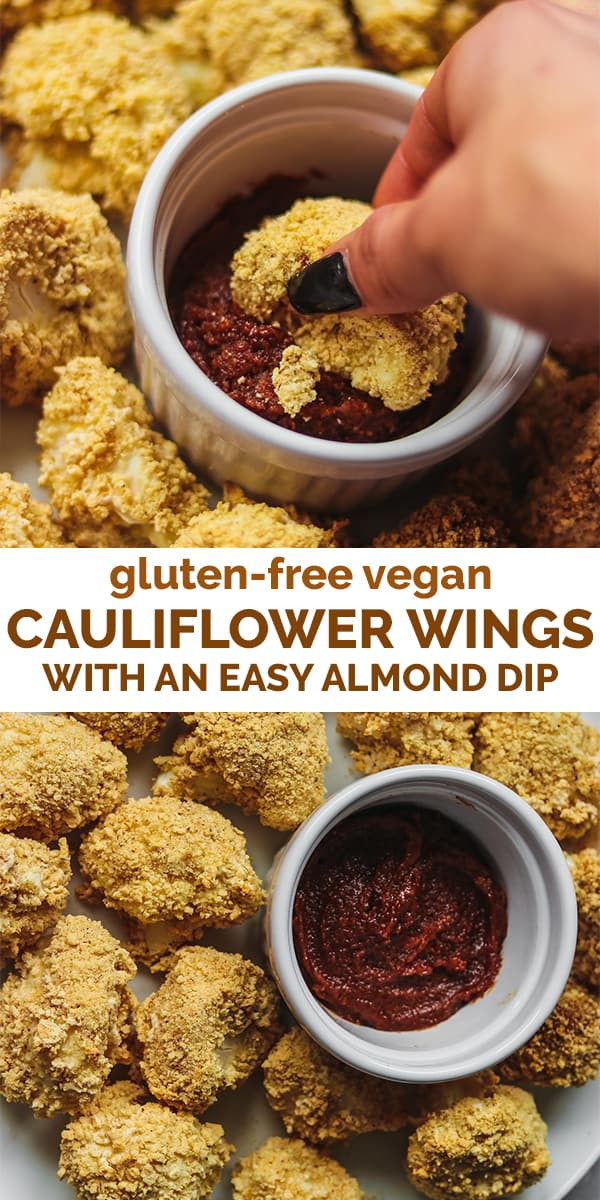 Gluten-free vegan cauliflower wings with an easy almond dip
