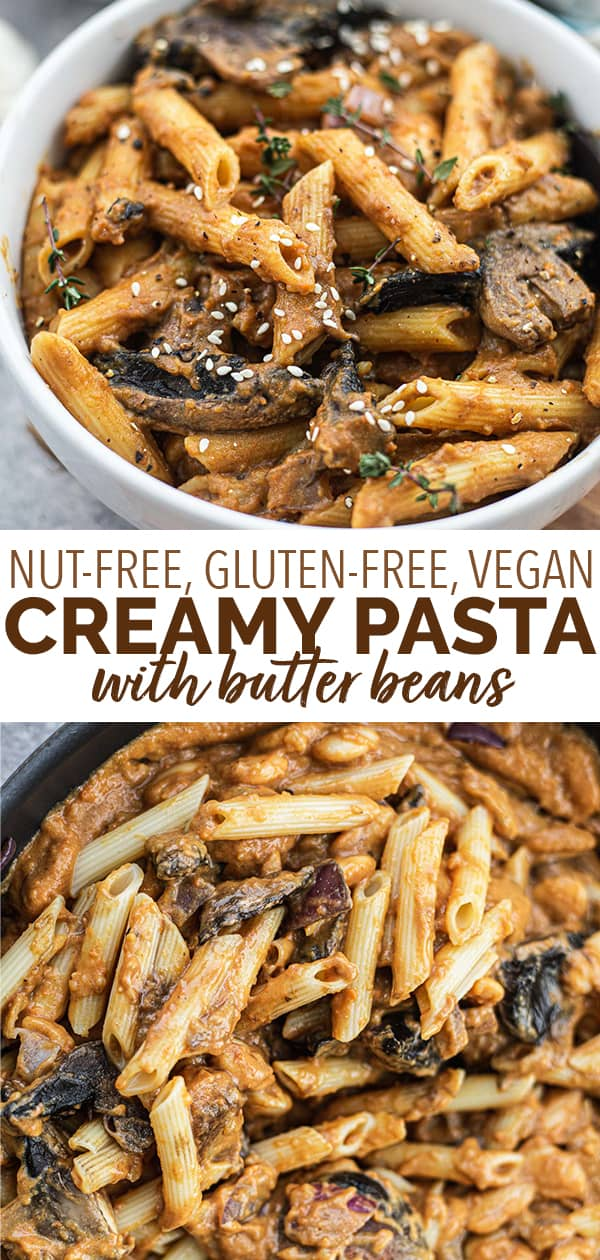 Nut-free gluten-free vegan creamy pasta with butter beaans
