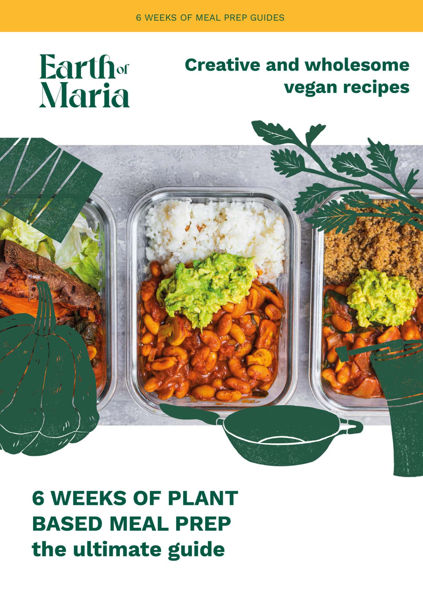 6 weeks of plant based meal prep