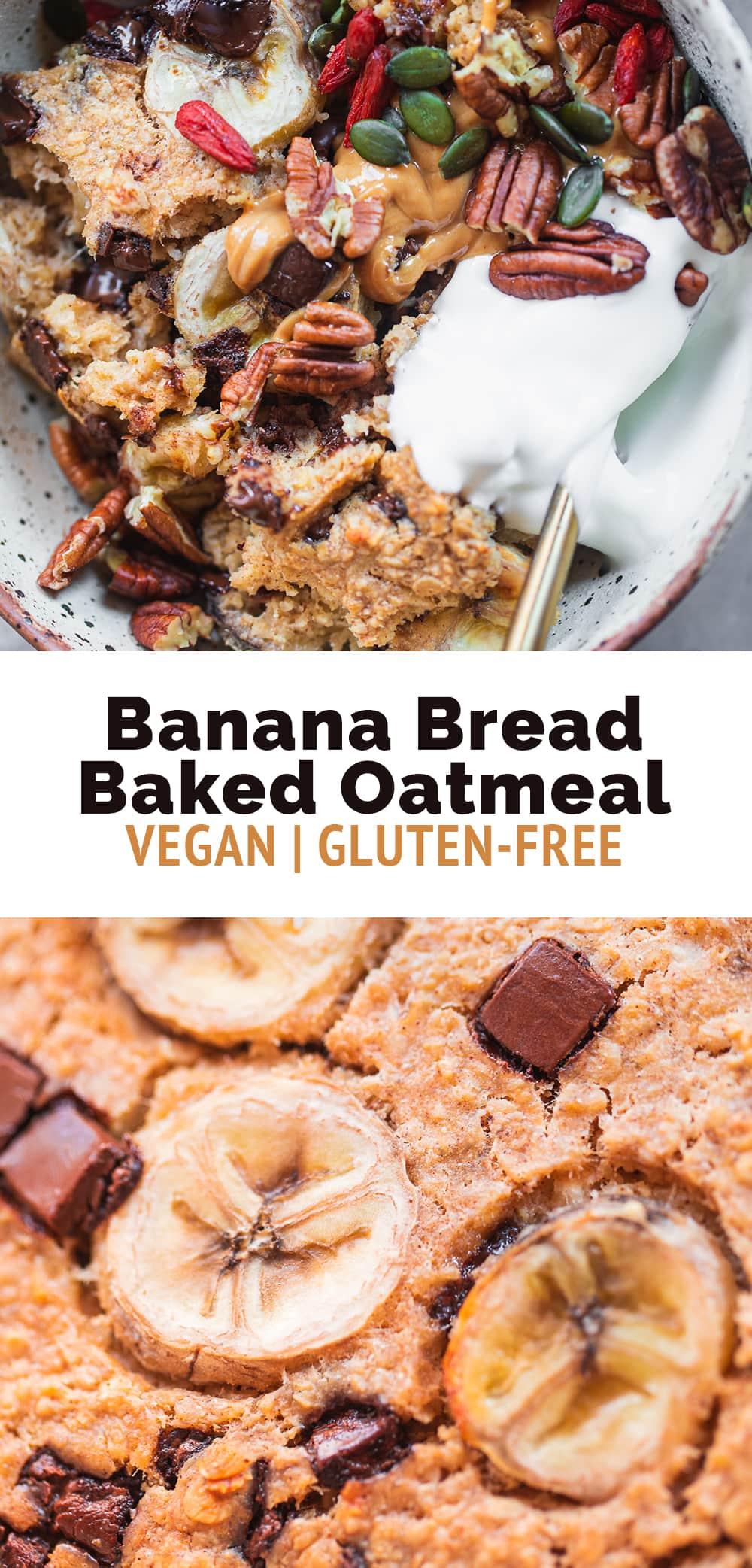 Vegan Banana Bread Baked Oatmeal